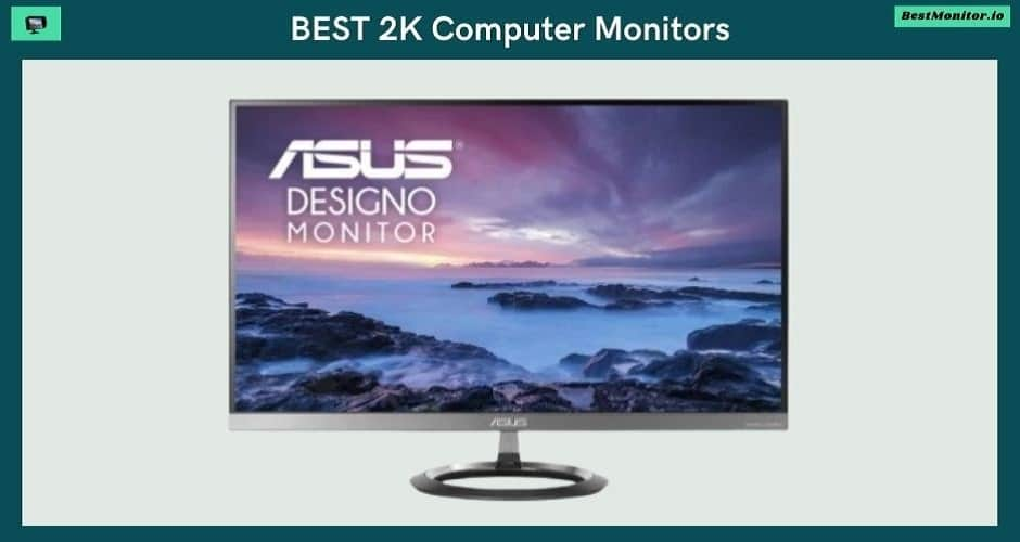 Best 2k computer monitors