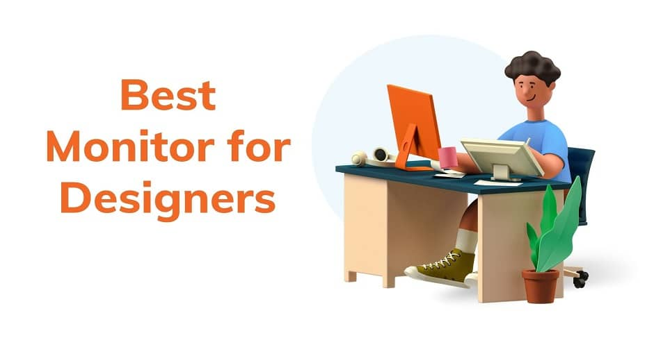 Best Monitors for Designers